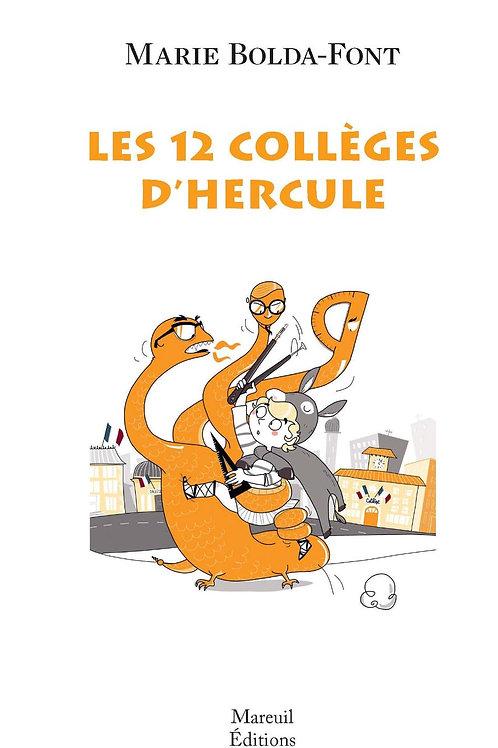 Les 12 collèges d'Hercule