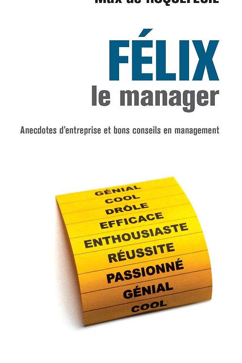 Félix le manager