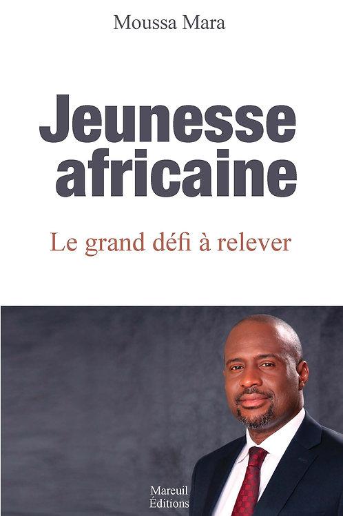 Jeunesse africaine, le grand défi à relever