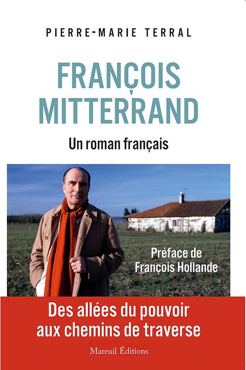 François Mitterrand un roman français