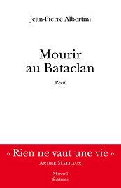 Mourir-Bataclan_Albertini.jpg