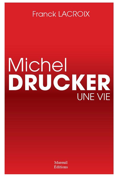 Michel Drucker, une vie