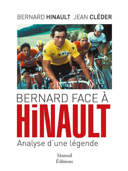 Bernard face à Hinault, analyse d'une légende