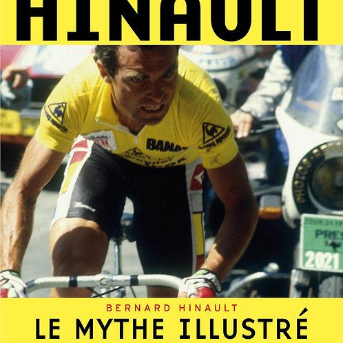 Hinault, le mythe illustré