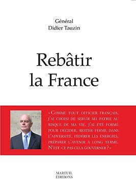 Général Didier Tauzin, Rebatir le france, Mareuil editions