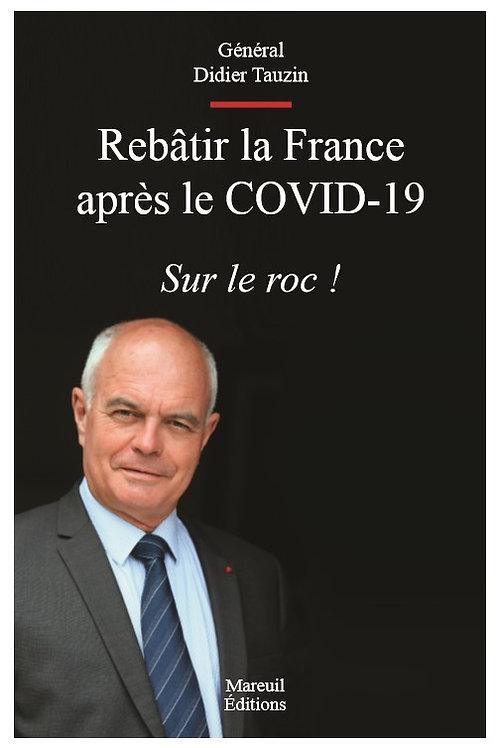 Rebâtir la France après le COVID-19 - Sur le roc !