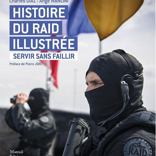 Histoire du RAID illustrée
