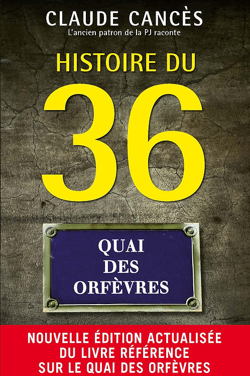Histoire du 36