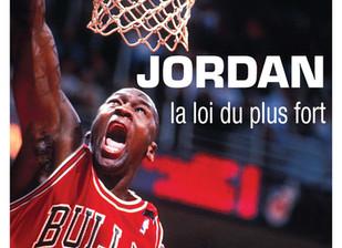 """Jordan, la loi du plus fort, """"une plongée à l'intérieur du sport professionnel"""""""
