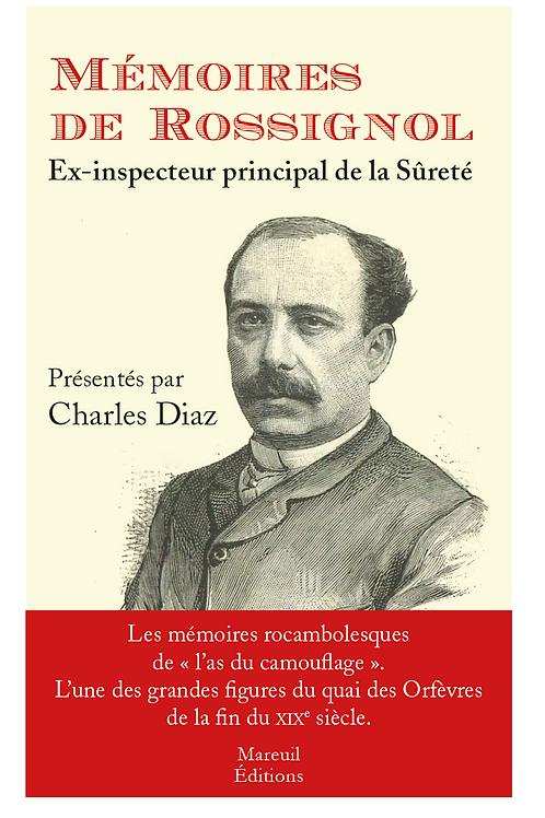 Mémoires de Rossignol, ex-inspecteur de la sûreté