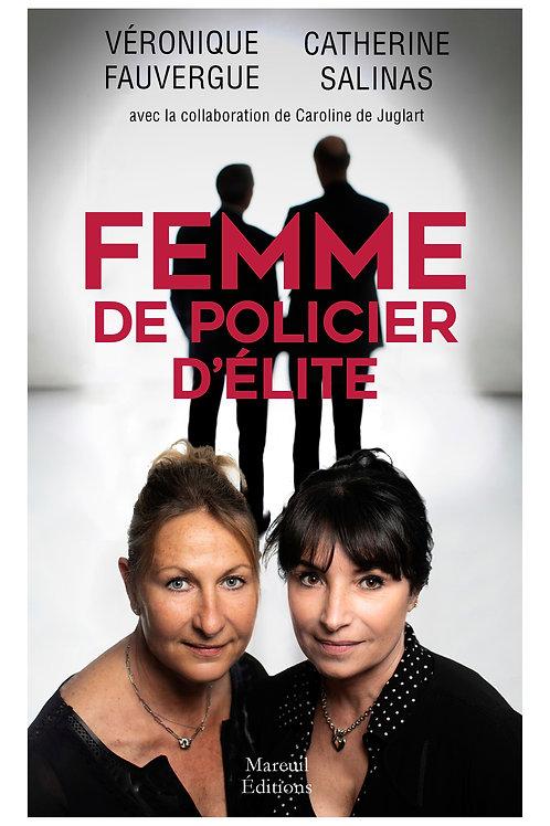 FEMME DE POLICIER D'ÉLITE
