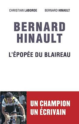 Le Blaireau, Bernard Hinault, L'épopée du blaireau, Mareuil éditions