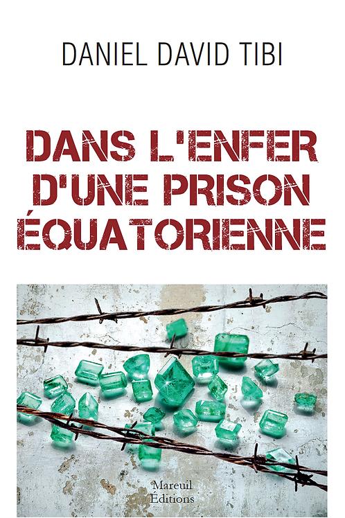 DANS L'ENFER D'UNE PRISON ÉQUATORIENNE