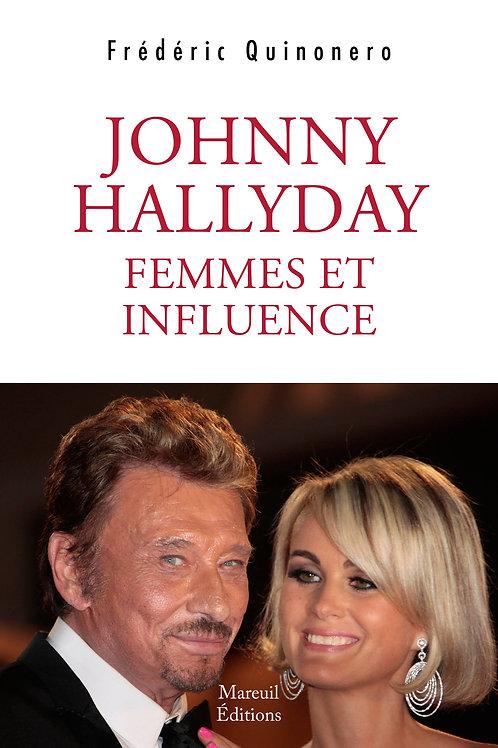JOHNNY HALLYDAY- Femmes et influence