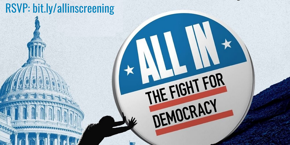 Virtual Screening & Discussion- All In: The Fight for Democracy