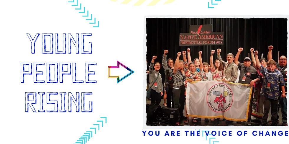 OSKĒH-PEMĀTESEWAK (Young People Rising) GATHERING