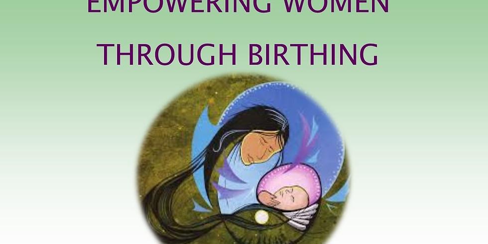 Empowering Women through Birthing