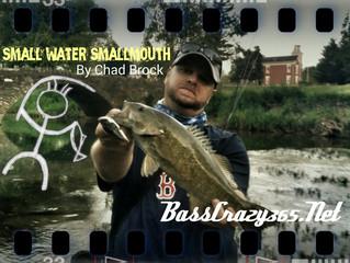 Small Water Smallmouth