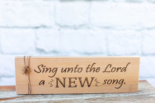 "5008 - 10"" Sign, ""Sing unto the Lord a new song"