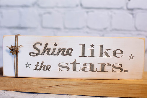 "5018 - 10"" Sign, Shine like the Stars"