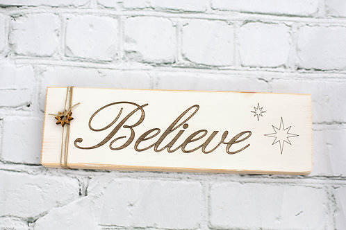 "3"" x 10"" Sign - Believe"
