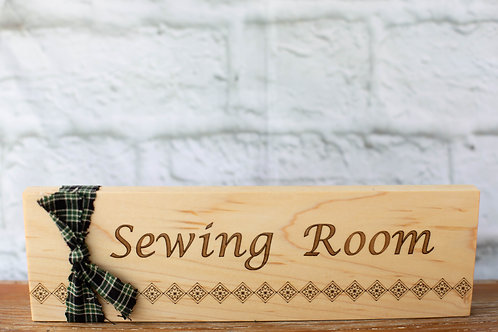 """4312 - 10"""" Sign, Sewing Room"""