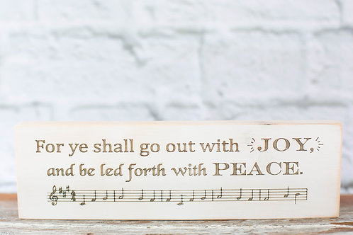 "5012 - 10"" Sign, ""For ye shall go out with joy and be led forth with peace..."