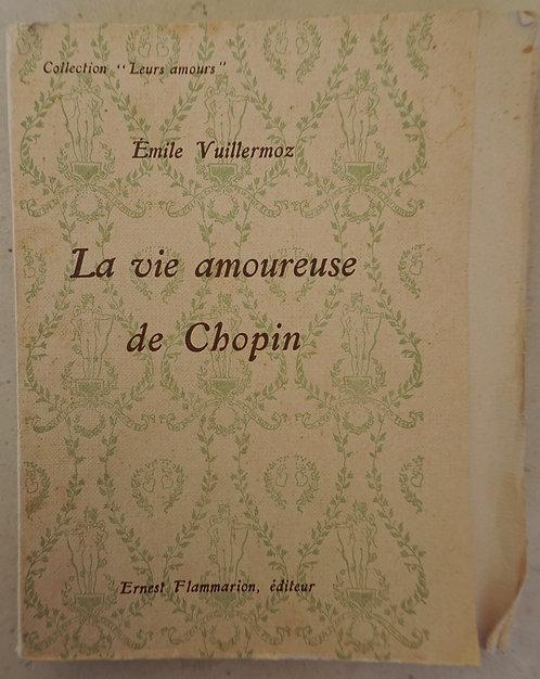 """VUILLERMOZ Émile  """"La vie amoureuse de Chopin"""""""