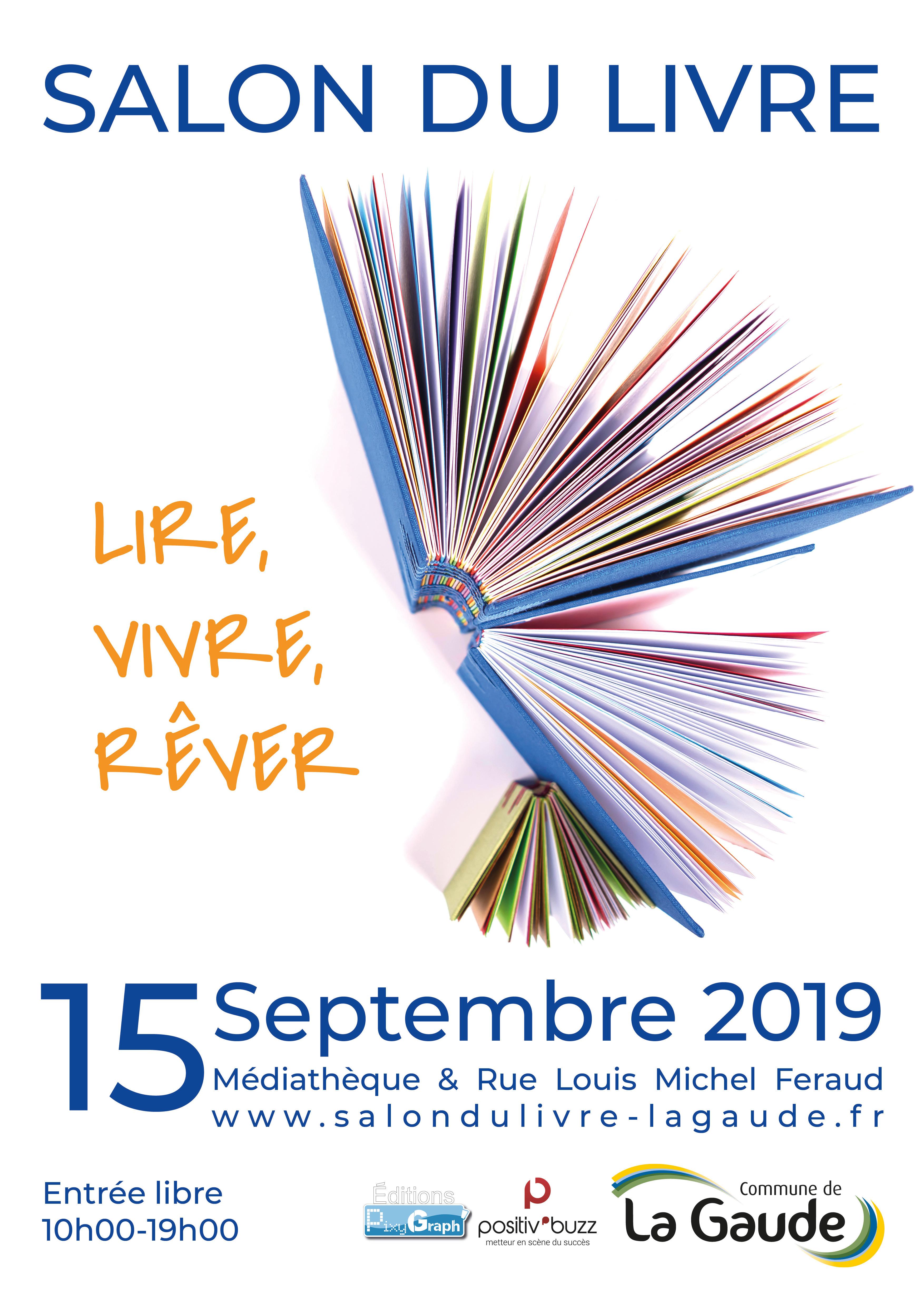 Lire Vivre Rever Salon Du Livre La Gaude 15 Septembre 2019