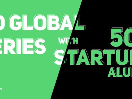 GO GLOBAL SERIES WITH 500 STARTUPS ALUMNI