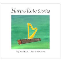 Harp & Koto Stories CD