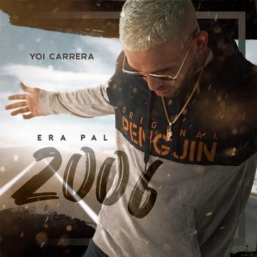 Yoi Carrera - Era Pal 2006