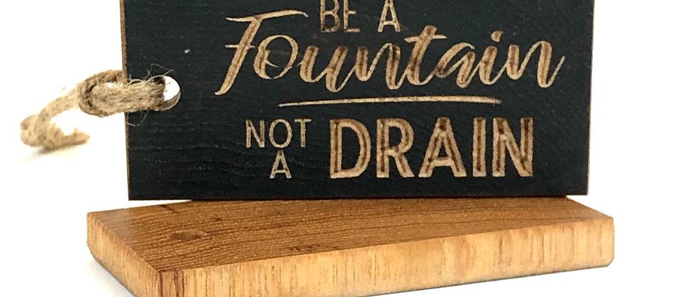 Be A Fountain