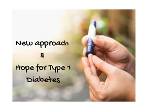 New approach in the management of  Insulin Dependent Diabetes Mellitus(Type 1 Diabetes)