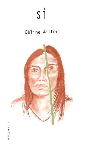 Si de Céline Walter