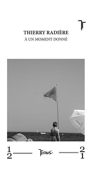 A un moment donné de Thierry Radière