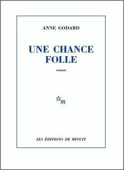 Une chance folle de Dominique Boudou