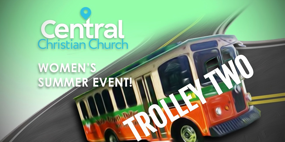 Women's Summer Event - TROLLEY TWO