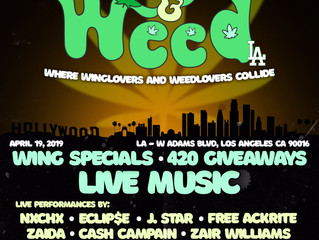 Live: Wings N Weed LA + SF April 19th & April 21st