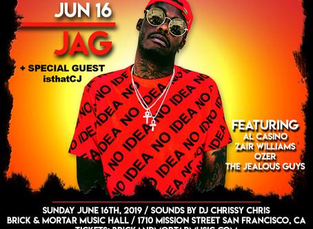 Live: JAG, Al Casino, Zair Williams, DJ Chrissy Chris, & more! June 16th at Brick & Mortar M