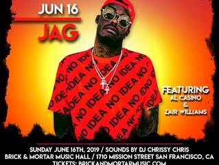 Live: Just Announced! JAG, Al Casino, Zair Williams, DJ Chrissy Chris, & more! June 16th at Bric