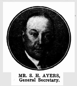 Mr S H Ayers, General Secretary Back to