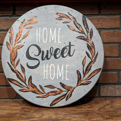 """""""Home Sweet Home"""" 18 inch Round"""