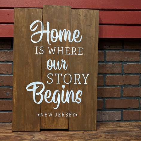 """""""Home is where our Story Begins"""" 18 x 24"""