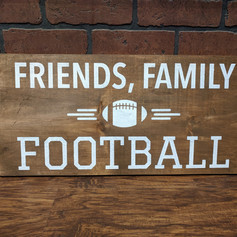 """Friends, Family, Footbal"" 12x24"