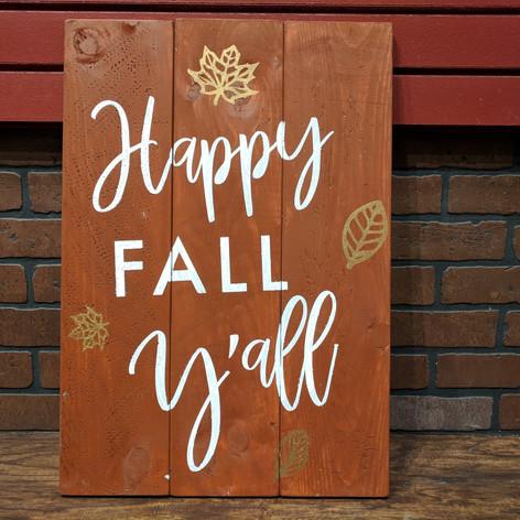 """""""Happy Fall Y'all"""" 18 x 24"""