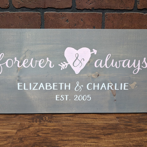 """Forever & Always"" 12x24"