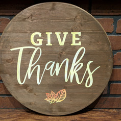 """Give Thanks"" 18 inch Round"