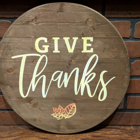 """""""Give Thanks"""" 18 inch Round"""