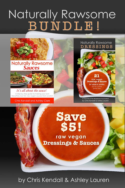 Bundle: Naturally Rawsome Sauces Guide + Dressings Recipe eBook